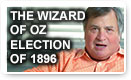 The Wizard Of Oz Election Of 1896