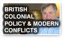 How British Colonial Policy Spawned Modern Conflicts