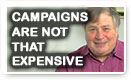 Campaigns Are Not That Expensive