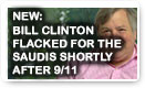 New: Bill Clinton Flacked For The Saudis Shortly After 911