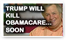 Trump Will Kill Obamacare…Soon - Lunch Alert!
