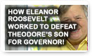 How Eleanor Roosevelt Worked To Defeat Theodor's Son For Governor - History Video!