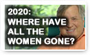 2020: Where Have All The Women Gone - Lunch Alert!