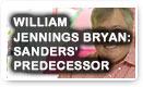 William Jennings Bryan: Sanders Predecessor - History Video!